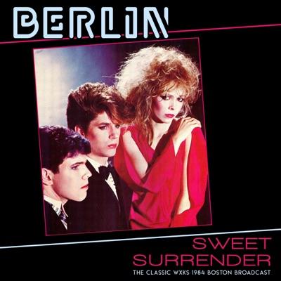 Sweet Surrender (Live 1984) - Berlin
