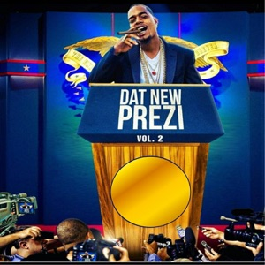 Dat New Prezi, Vol. 2 Mp3 Download