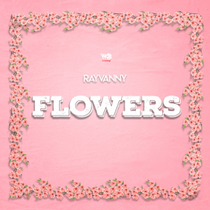 Rayvanny - Flowers