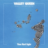 Cosmo Gold,Valley Queen - Your Red Light
