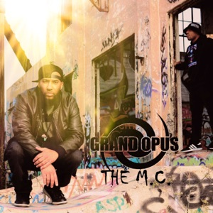 Grand Opus - The MC