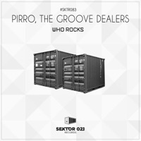 Who Rocks - PIRRO - THE GROOVE DEALERS