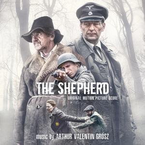 Arthur Valentin Grósz - The Shepherd (Original Motion Picture Score)