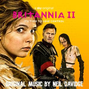 Neil Davidge - Britannia II (Music from the Original TV Series)