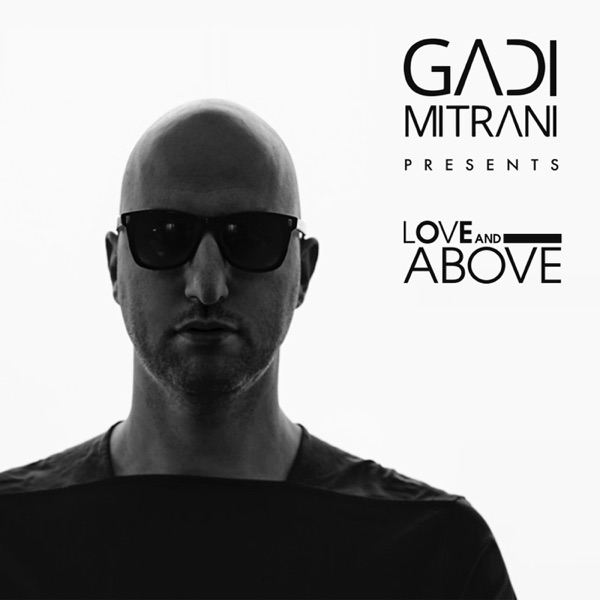 Love and Above by Gadi Mitrani