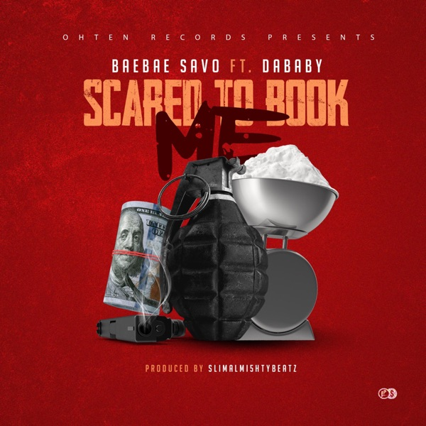 Scared to Book Me (feat. DaBaby) - Single