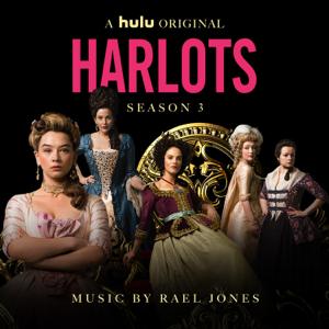 Rael Jones - Harlots Seasons 3 (Original Series Soundtrack)