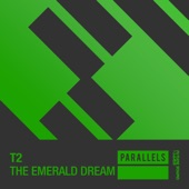 T2 - The Emerald Dream (Extended Mix)