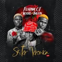 Folaranmi OT - Sister Veronica 2.0 (feat. MohBad & Timilehin) - Single