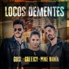 Locos Dementes by Gusi iTunes Track 1