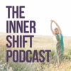 The Inner Shift Podcast: Live Awake & In Your Purpose