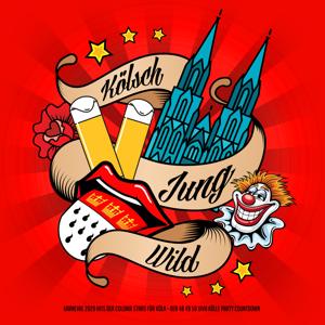 Verschiedene Interpreten - Kölsch, jung, wild (Karneval 2020-Hits der Colonia Stars für Köln - Der 48, 49, 50 Viva-Kölle-Party-Countdown)