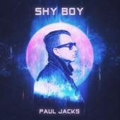 Paul Jacks - Shy Boy