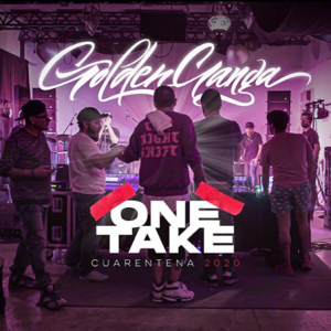 Golden Ganga - One Take (Cuarentena 2020)