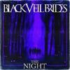 The Night - Single, Black Veil Brides