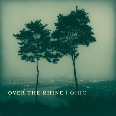 Ohio - Over The Rhine