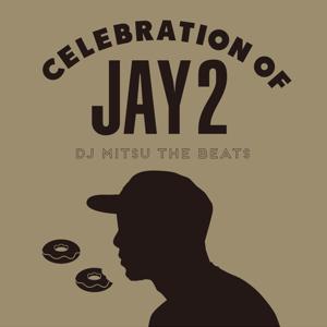 DJ Mitsu The Beats - Celebration of Jay 2