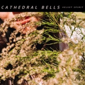 Cathedral Bells - In Absentia