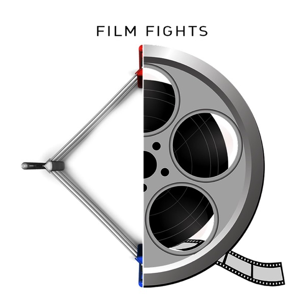 Film Fights Podcast