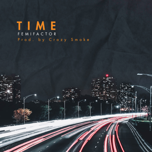 Femi Factor - Time