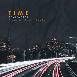 Femi Factor - Time