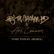 Time Today (Remix) - BJ the Chicago Kid & Ari Lennox