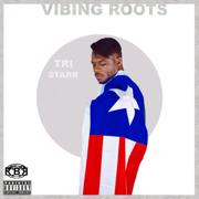 Vibing Roots - Tri Starr - Tri Starr