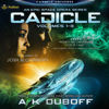 Amy DuBoff - Cadicle: An Epic Space Opera Series, Volumes 1-3  artwork