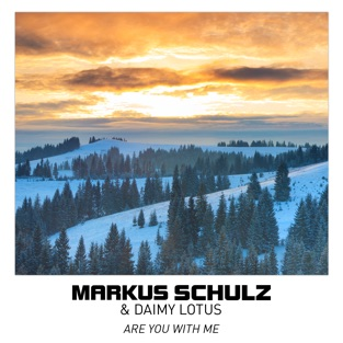 Markus Schulz & Daimy Lotus – Are You with Me – Single [iTunes Plus AAC M4A]