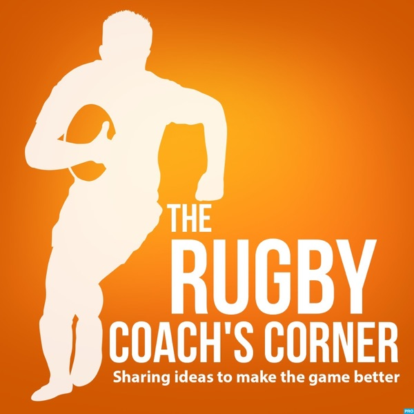 The Rugby Coach's Corner Podcast