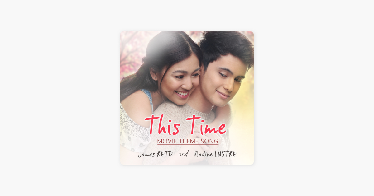 This Time (Original Movie Soundtrack) - Single by James Reid & Nadine  Lustre