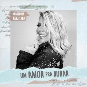 Ana Clara - Um Amor pra Durar