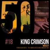 King Crimson - Medley (From Heartbeat) [The Abbreviated King Crimson 1991]