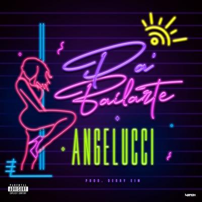Pa' Bailarte - Single - Angelucci