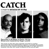 House of Harm - Catch (Single Mix)