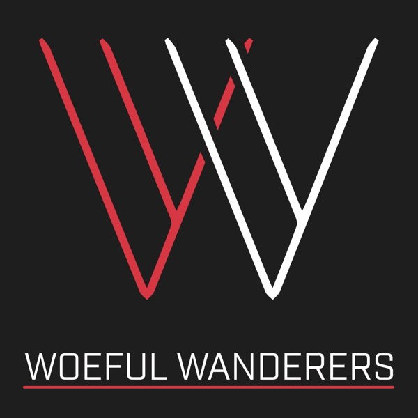 Woeful Wanderers - A Dungeons & Dragons Podcast