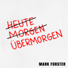 Mark Forster - Übermorgen  artwork