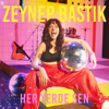 Zeynep Bastık - Her Yerde Sen artwork
