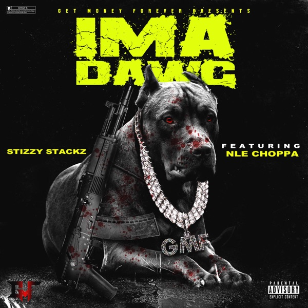 Ima Dawg (feat. NLE Choppa) - Single