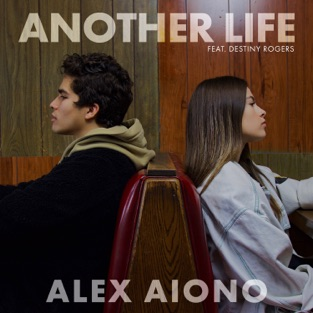 Alex Aiono – Another Life (feat. Destiny Rogers) – Single [iTunes Plus AAC M4A]