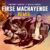 Firse Machayenge Remix Single