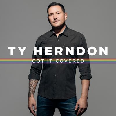 Ty Herndon - Got It Covered Lyrics