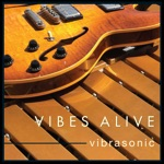 Vibes Alive - Windchime (feat. Jeff Lorber)