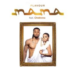 Mama (feat. Chidinma)