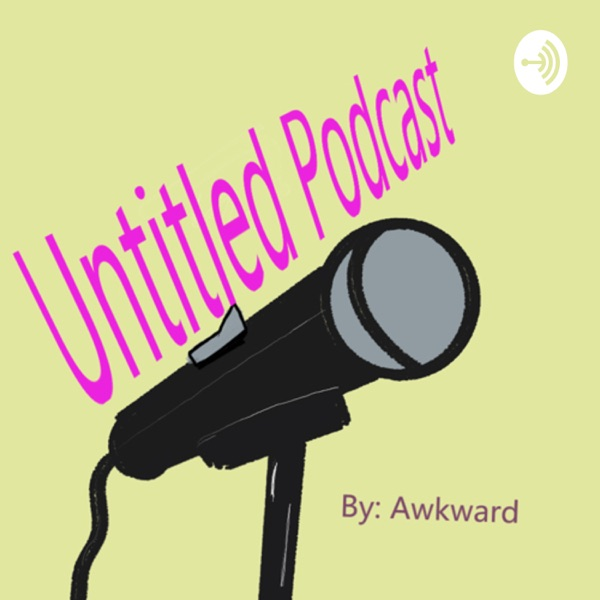 Untitled Podcast