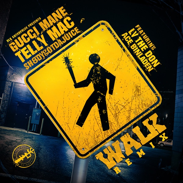 Walk (Remix) [feat. LV The Don & Ace Binladen] - Single