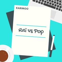 Raï vs. Pop