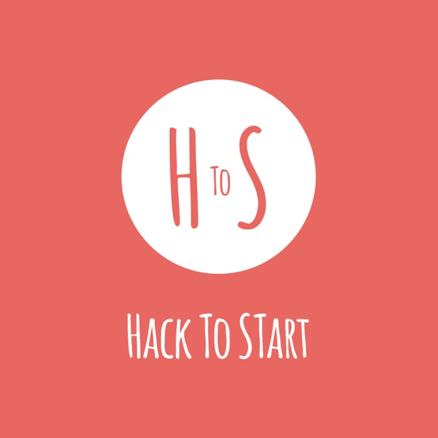 HackToStart by Hack To Start on Apple Podcasts