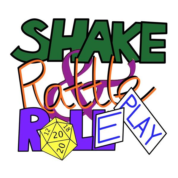 Shake, Rattle & Roleplay