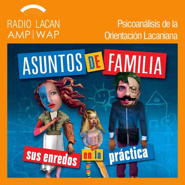 RadioLacan.com | Hacia el VIII ENAPOL- Asuntos de familia, sus enredos en la práctica: Entrevistas a Viviana Mozzi y Alejandra Glaze.